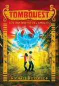 Tombquest 2. Los guardianes del amuleto