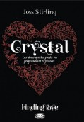 Crystal. Finding Love 3