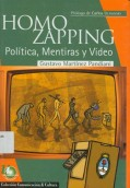 Homo zapping: política, mentiras y video