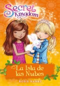 Secret Kingdom 3. La isla de las nubes