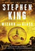 Wizard and Glass. The Dark Tower IV