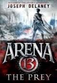 Arena 13. The Prey