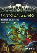 Horror en escena. Ultracalavera