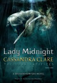 Lady Midnight. The dark artifices. Book one