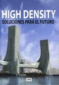 High Density: Soluciones para el futuro