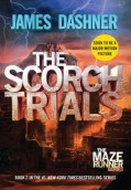 The Scorch Trials. Maze Runner Series #2