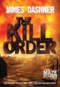 The Kill Order. Maze Runner 4