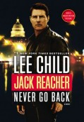 Never Go Back A Jack Reacher