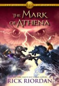 The Mark of Athena. The Heroes of Olympus 3