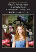 Alice's Adventures in Wonderland &Through the Looking-Glass
