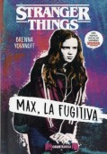 Max, la fugitiva. Stranger Things