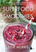 Superfood smoothies. Batidos de superalimentos