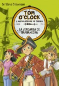 La venganza de Barbanegra. Tom O'Clock 4