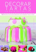 Decorar tartas: la guía definitiva