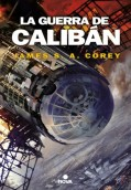 La guerra de Calibán. The Expanse 2