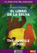El libro de la selva / The Jungle Book. Clásicos Bilingües