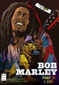 Bob Marley: Wake up & live