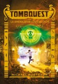 Tombquest 4. La amenaza de los colosos