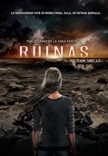 Ruinas. Saga Partials 3