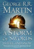 A storm of swords: 1. Steel and snow