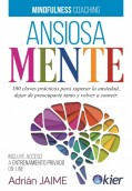 Ansiosamente. Mindfulness Coaching