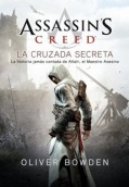 La Cruzada Secreta. Assassin'S Creed 3
