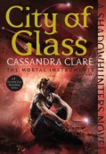 City of Glass. The Mortal Instruments 3