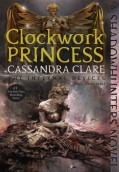 Clockwork Princess. The Infernal Devices 3