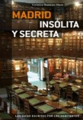 Madrid. Insólita y secreta