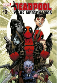 Deadpool Y Sus Mercenarios 2