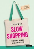 La terapia del slow shopping
