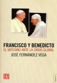 Francisco y Benedicto: el Vaticano ante la crisis global