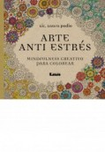 Arte anti estrés. Mindfulness creativo para colorear