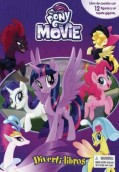My Little Pony The Movie. Diverti-libros
