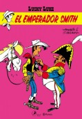 Lucky Luke 2. El emperador Smith