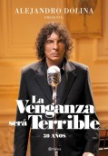 La venganza será terrible