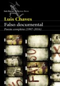 Falso documental. Poesía completa (1997-2016)