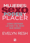 Mujeres: sexo, poder y placer