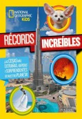 Récords increíbles. National Geographic Kids