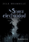 Somos electricidad. Wings to change 2