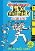 The Misadventures of Max Crumbly 1. Locker Hero