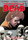 The Walking Dead. Esta penosa vida. Volumen 6