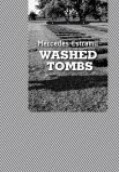 Washed Tombs